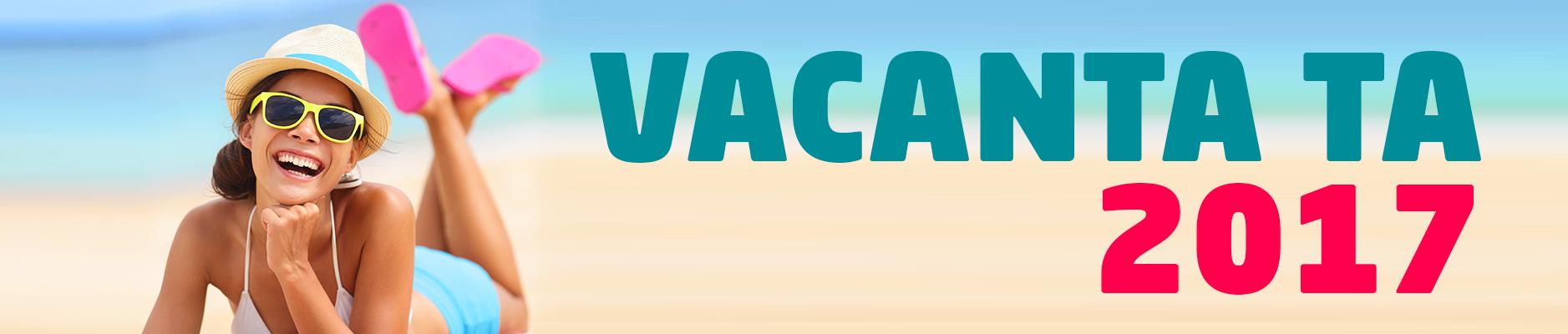 Oferte Vacanta 2017 - Excursii ieftine - Low Cost