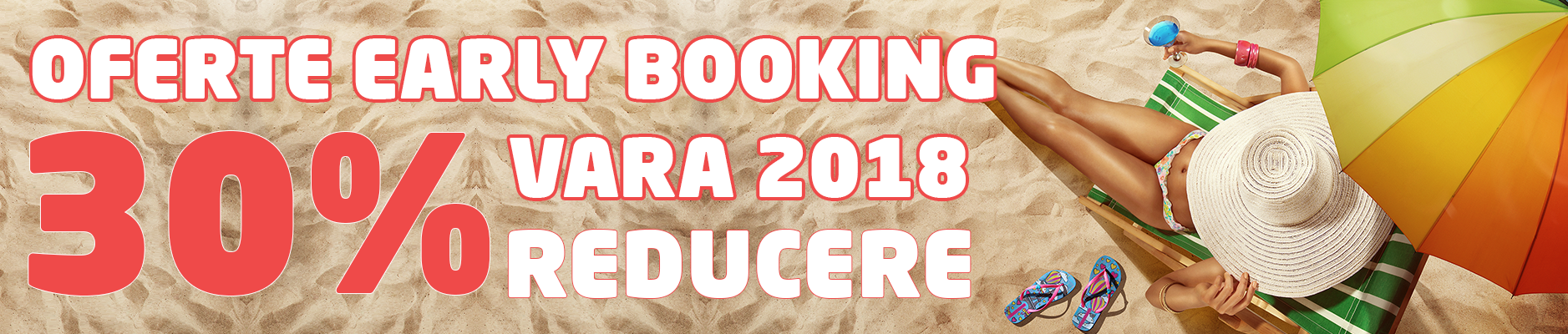 Reduceri Early Booking 2018