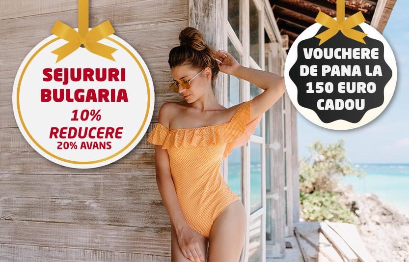 Sejururi Bulgaria - 10% reducere
