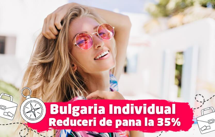 Bulgaria individual - Reduceri de pana la 35%