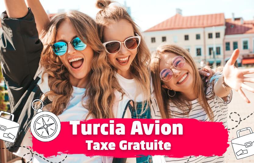 Turcia avion - Taxe gratuite