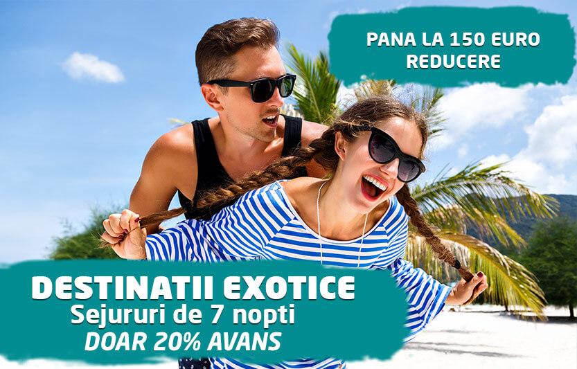 Sejururi exotice - Pana la 150 euro reducere